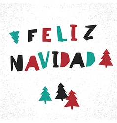 Feliz Navidad Merry Christmas card template in vector image