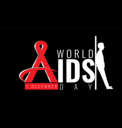 First december world aids day concept vector