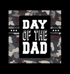 day of the dad tee print for badge applique vector image
