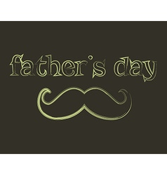 Father s day greeting template mustache and tie vector image
