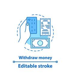 withdraw money concept icon vector image