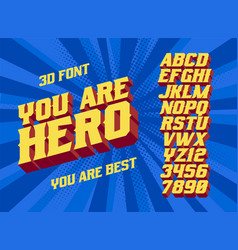 You are hero 3d vintage letters vector