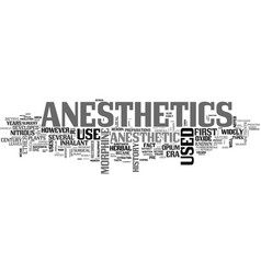 A brief history of anesthetics text word cloud vector
