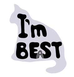 i am best or i am beast vector image