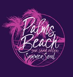 palm beach tropical summer soul vector image
