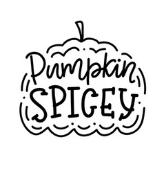 pumpkin spice inscription poster vector image