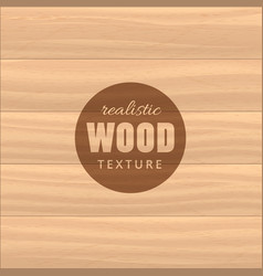 realistic wood texture background for your vector image vector image