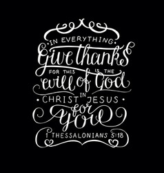 hand lettering in everything give thanks on black vector image