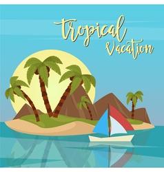 Beach Vacation Tropical Paradise Exotic Island vector image vector image