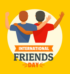 international friends day concept background flat vector image