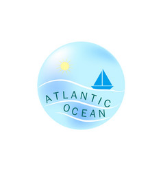 Lettering atlantic ocean on llustration sea and vector