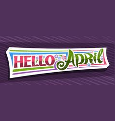 banner hello april vector image