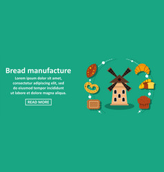 bread manufacture banner horizontal concept vector image