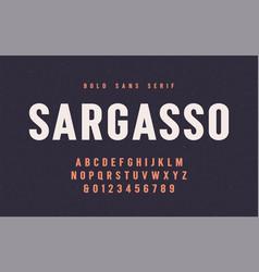 sargasso bold san serif font alphabet vector image