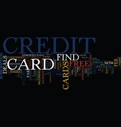 Find a free credit card it s not difficult text vector