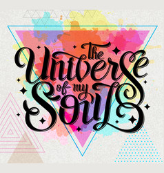 lettering typography design universe of my soul vector image