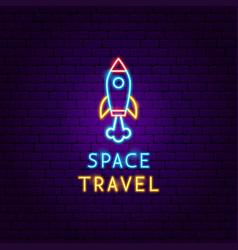 Space travel neon label vector
