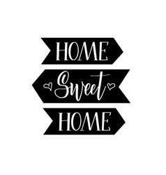 sweet home calligraphy lettering design vector image