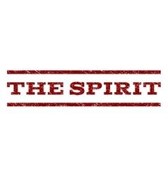 The Spirit Watermark Stamp vector