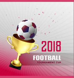 2018 football world championship cup background vector image