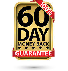 60 day 100 money back guarantee golden sign vector