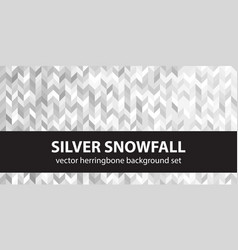 herringbone pattern set silver snowfall seamless vector image
