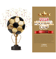 golden cup and soccer ball realistic vector image