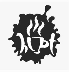 hot cup in an ink blot vector image