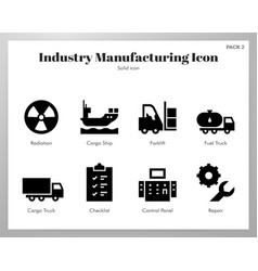 Industry manufacturing icons solid pack vector