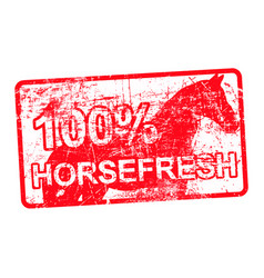100 per cent horsefresh - red rubber dirty grungy vector image