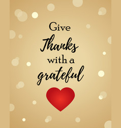 thanksgiving background with text and heart vector image