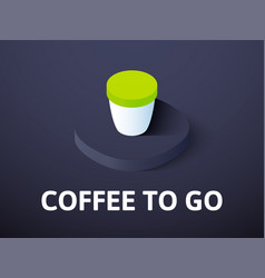 coffee to go isometric icon isolated on color vector image