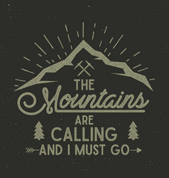 mountains are calling poster mountains vector image vector image