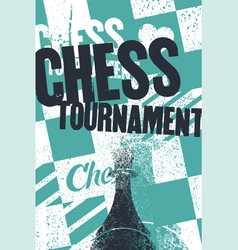 Chess tournament typographical grunge poster vector
