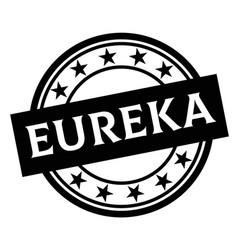 Eureka stamp on white vector
