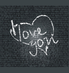 lettering i love you on the bricks wall vector image