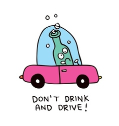 Dont drink and drive vector