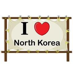 I love North Korea vector image vector image