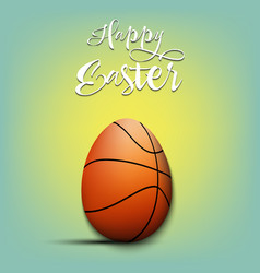 Happy easter egg in form a basketball ball vector