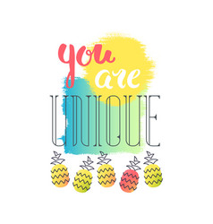 lettering and print you are unique vector image