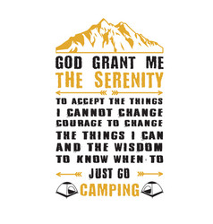 adventure quote and saying god grant me the vector image