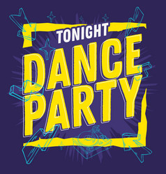 Dance party 90s influenced typographic design with vector