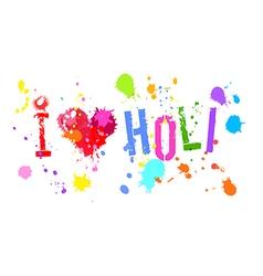 I love holi bright colors isol vector