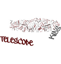 telescope for kids text background word cloud vector image