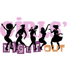 Girls Night Out vector image vector image