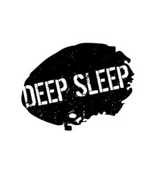 Deep sleep rubber stamp vector