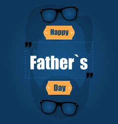 happy father39s day on a blue background with a vector image