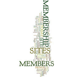 Membership sites today text background word cloud vector