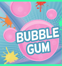 bubble gum poster design vector image