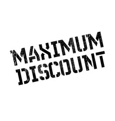 Maximum discount rubber stamp vector